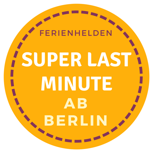 Super Last Minute ab Berlin