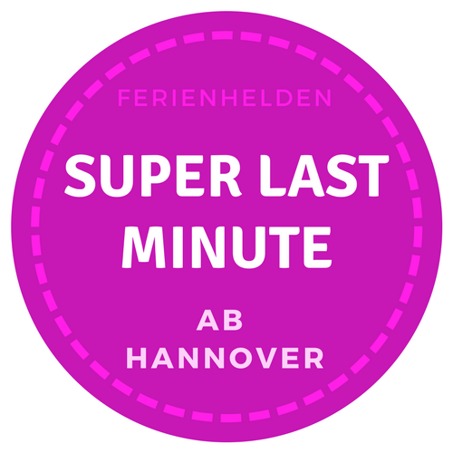 Super Last Minute ab Hannover
